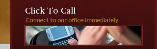 Click to Call Our Office